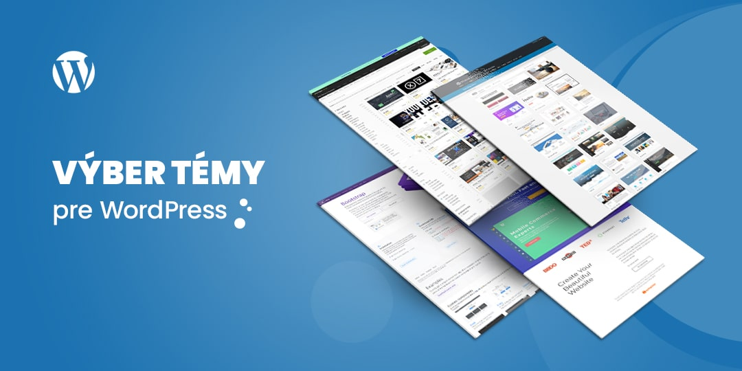 Ako vybrať tému pre WordPress stránku?